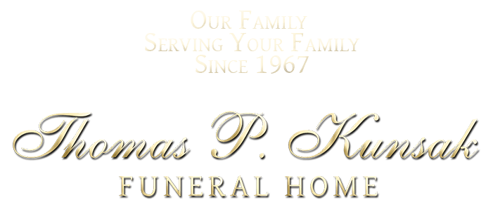 All Obituaries | Thomas P  Kunsak Funeral Home, Inc