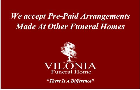 Vilonia Funeral Home accepts pre-paid arrangements made at other funeral homes.