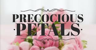 Precocious Petals