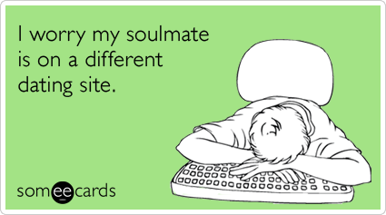 soulmate, online dating, someecards, e-card