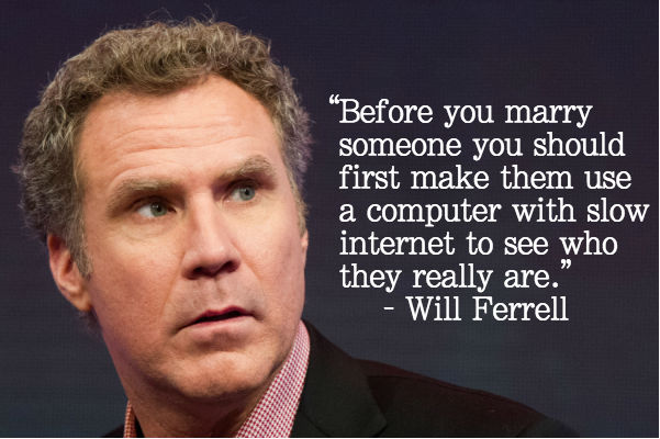 Funny Love Quotes Will Ferrell : Will Ferrell Quotes