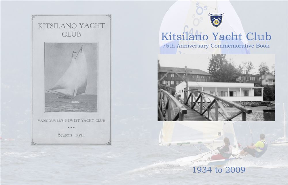 Kitsilano Yacht Club75th Anniversary Commemorative Book1934 to 2009