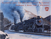 Altoona and the PRR - click to view details