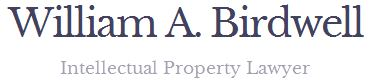 William A Birdwell- Intellectual Property Lawyer