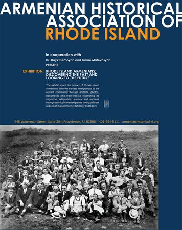 Opening Day - Rhode Island Armenians Discovering the Past and Looking to the Future.  Exhibit developed in cooperation with Dr.Hayk Demoyan, PhD & Lucine Matevosyan Opened May 19, 2018