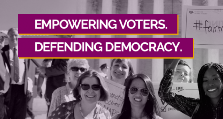 "Smling women. ""Empowering Voters, Defending Democracy"""