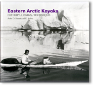 Eastern Arctic Kayaks by John Heath & Eugene Arima - click to view details