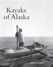 Kayaks of Alaska by Harvey Golden - click to view details