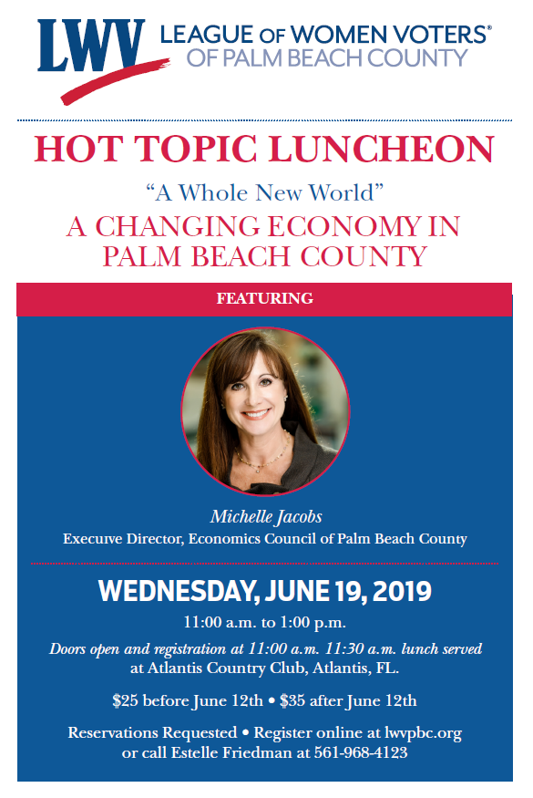 June Hot Topic — A Changing Economy Palm Beach County - 6/19/2019