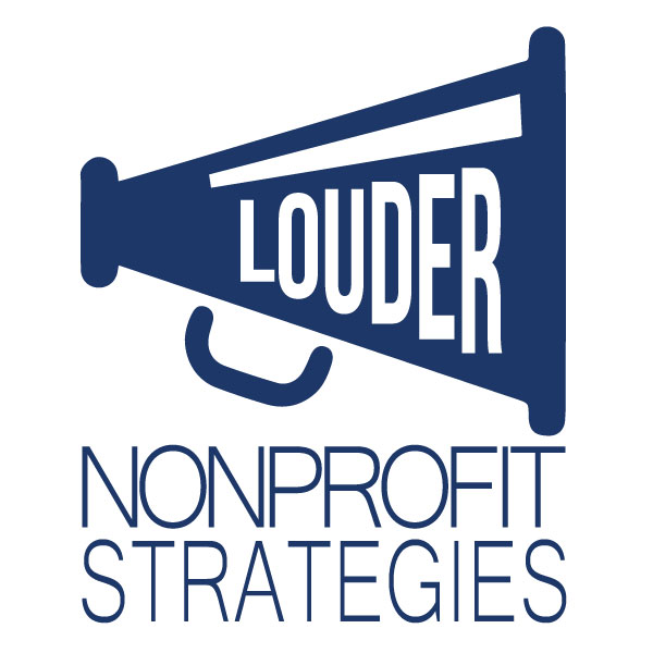 Louder NonProfit Strategies