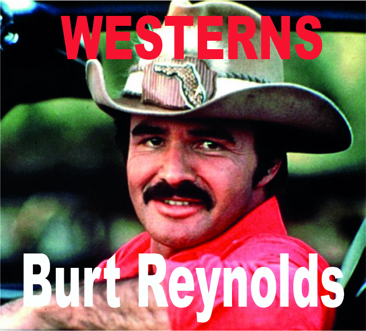 burt reynolds western movies