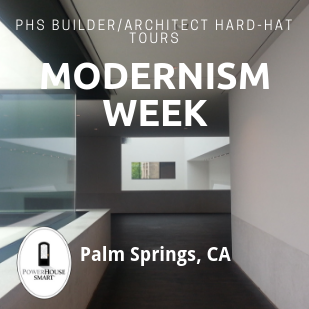 PHS Hard-Hat Tours Modernism Week