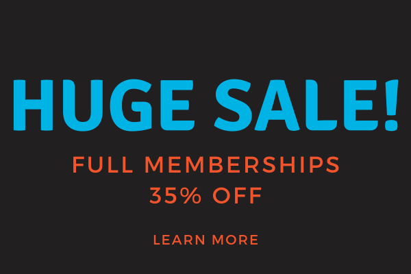 "Image of the words ""huge sale, full memberships 35% off, learn more""."