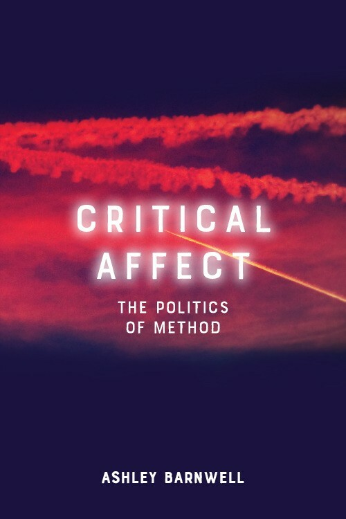 Critical Affect_The Politics Method