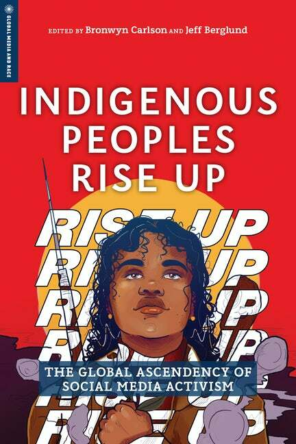 Indigenous Peoples Rise Up