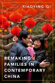 Remaking Families in Contemporary China