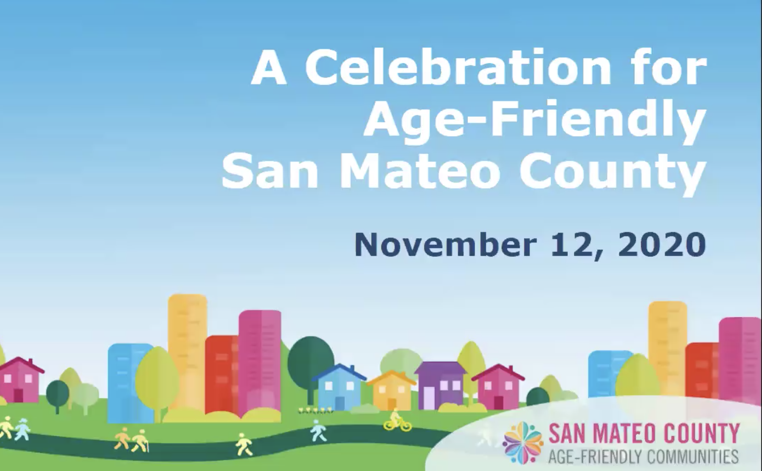 Click here to watch the Age Friendly San Mateo Webinar