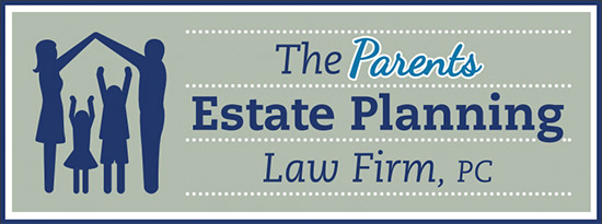 Parents Estate Planning Law Firm