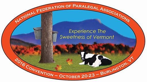 National Federation of Paralegal Associations, Inc. (NFPA) Annual Convention and Policy Meeting held October 20-23, 2016 in Burlington, Vermont