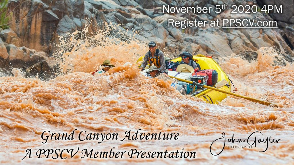 PPSCV Member Member Presentation Images Grand Canyon Adventure (c) John Gayler