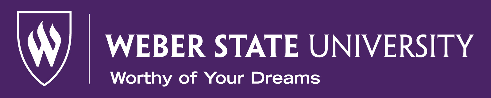 Weber State University Worthy of Your Dreams