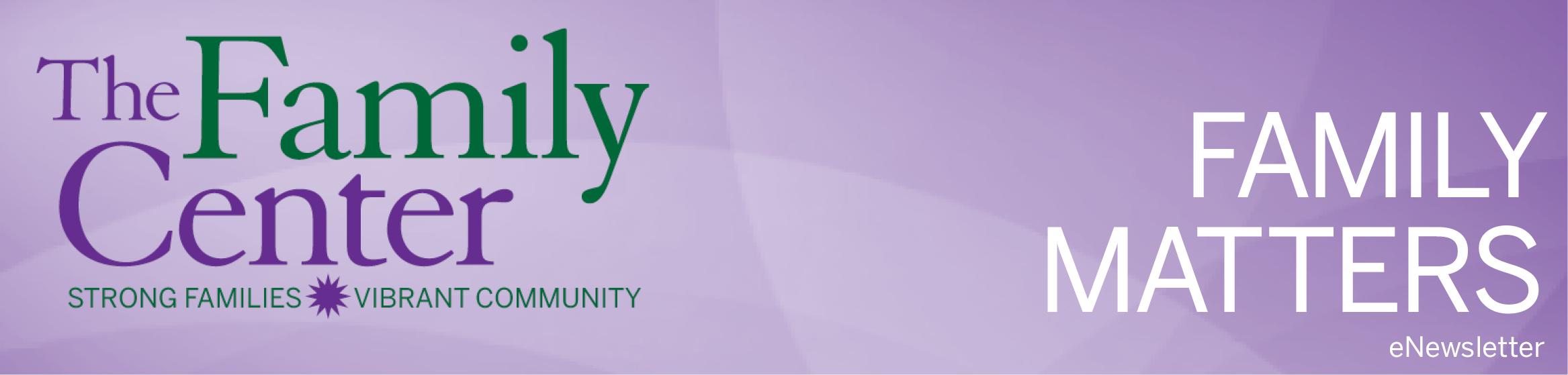 The Family Center eNewsletter