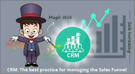 CRM the best practice for managing the sales funnel