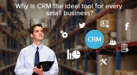Why is CRM the ideal tool for every small business