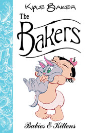 The Bakers : Babies & Kittens