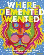 WHere the Demented Wented