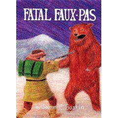 Fatal Faux-Pas