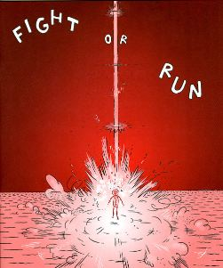 Fight or Run