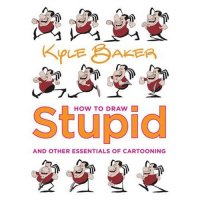 How to Draw Stupid