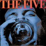 THE FIVE - Full Length LP in Gleaming Black Vinyl