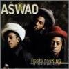 Roots Rocking: The Island Anthology (disc 1)