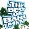 The Best Of Baha Men