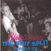 The Shit Split (disc 1)