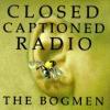 Closed Captioned Radio