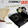Compact Jazz: Dinah Washington