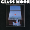 Glass Moon / Growing in the Dark