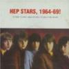 Hep Stars, 1964-69!