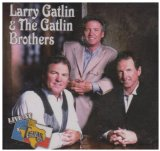 Live At Billy Bob's Texas: Larry Gatlin & The Gatlin Brothers
