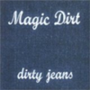 Dirty Jeans