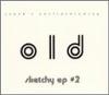 Sketchy EP #2