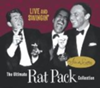 Live and Swingin': The Ultimate Rat Pack Collection