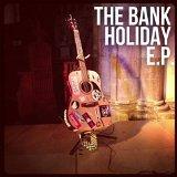 The Bank Holiday EP
