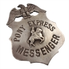 Replica Pony Express Messenger Old West Badge