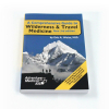 Wilderness Travel Medicine Emergency Guide