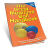 Productive Fitness The Great Medicine Ball Handbook Exercise Reference Guide