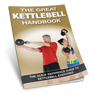 Productive Fitness The Great Kettlebell Handbook Exercise Reference Guide